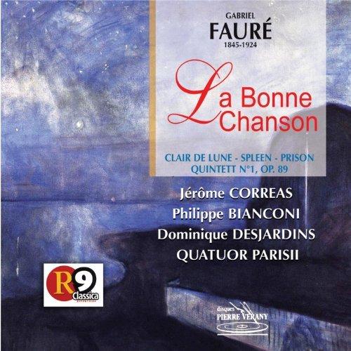 La Bonne Chanson, Quintette n°1 avec piano - Fauré - Parisii