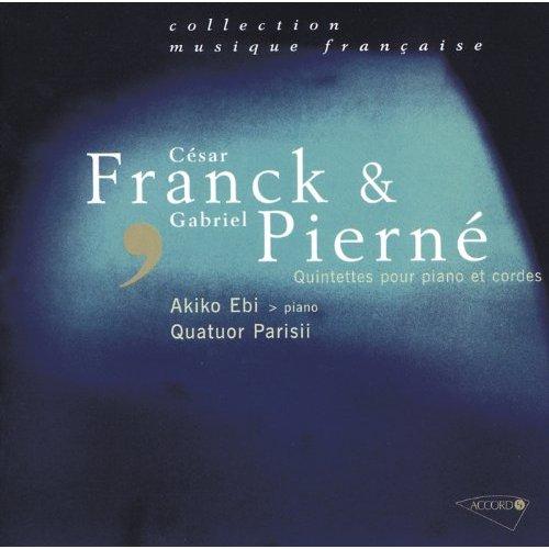 Quintettes avec piano - Franck Pierné - Parisii - Akiko Ebi